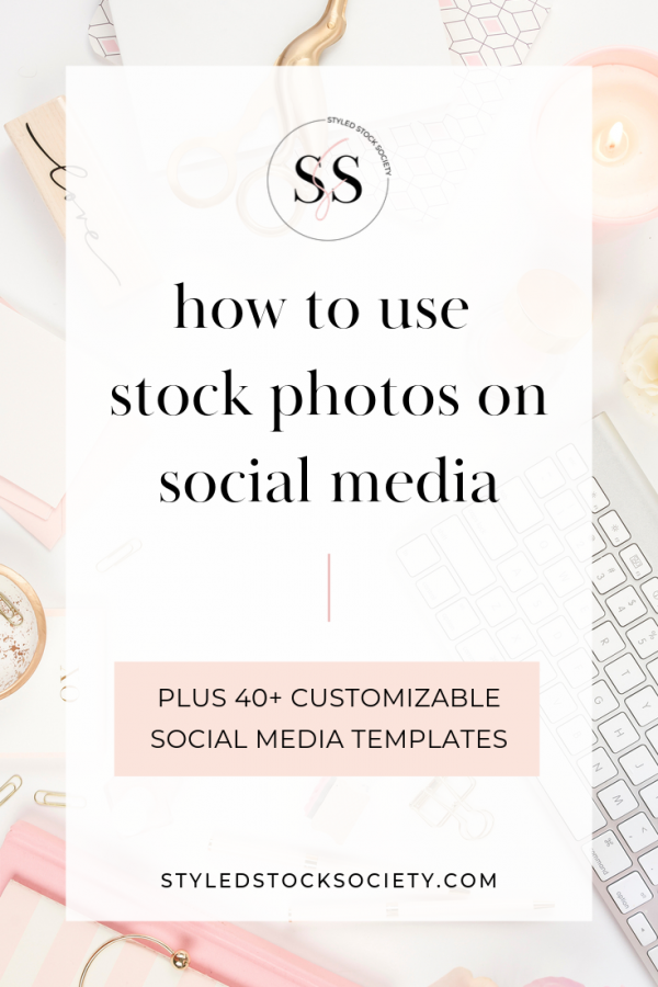 How to Use Styled Stock Photos on Social Media blog post